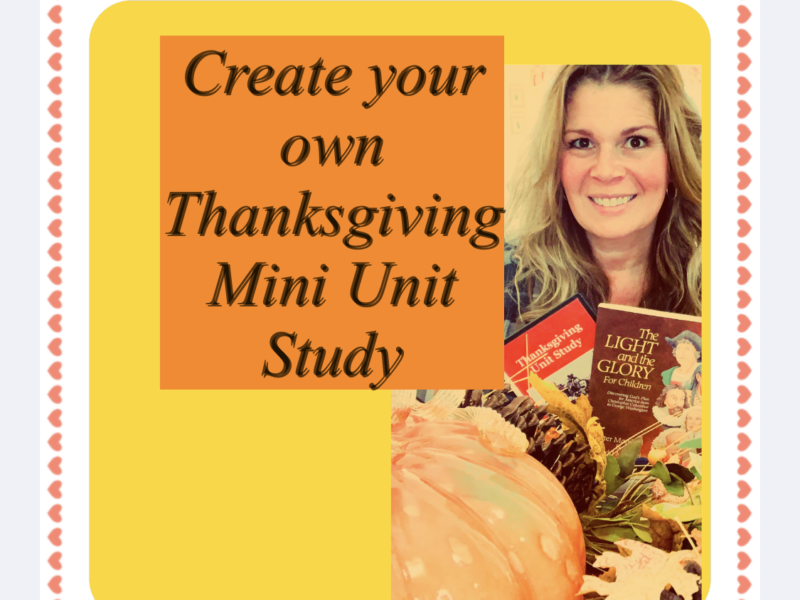 How To Do A Thanksgiving Mini Unit Study